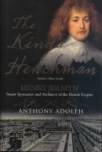 The cover of The King's Henchman by Anthony Adolph, showing Henry Jermyn Earl of St Albans by Van Dyck