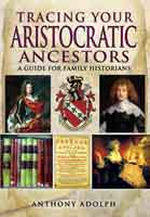 tracing your aristocratic ancestors bookcover